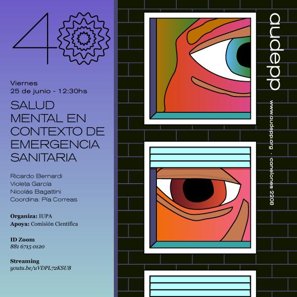 IUPA organiza: Conferencia «Salud mental en contexto de emergencia sanitaria» Viernes 25 de junio Hora 12.30 (enlace a la actividad vía Streaming)